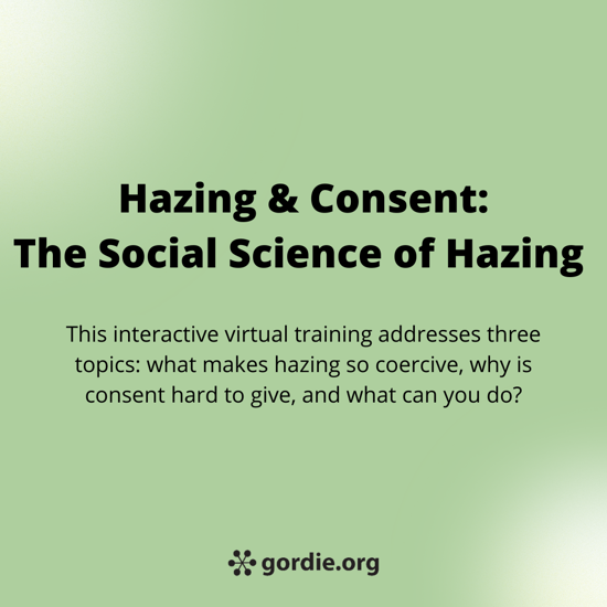 Social Science of Hazing and Consent