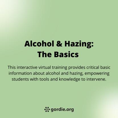 Alcohol & Hazing: The Basics