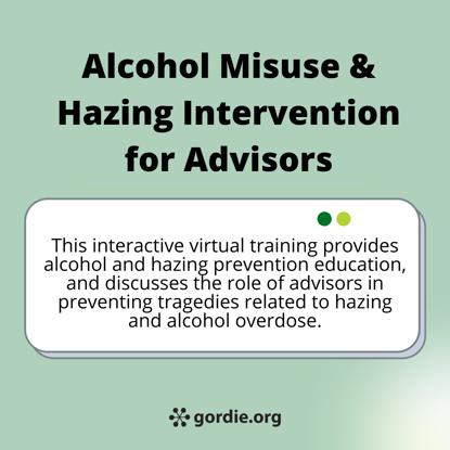 Alcohol Misuse & Hazing Intervention for Advisors